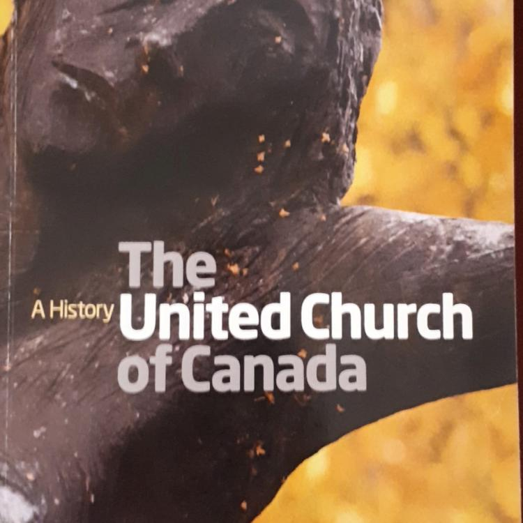 A History: The United Church of Canada